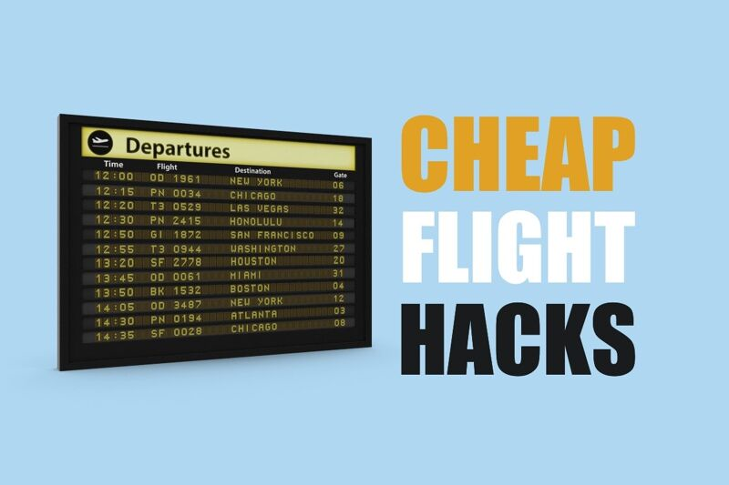 Cheap Flights Anywhere   Travel Hacks to Fly For Less