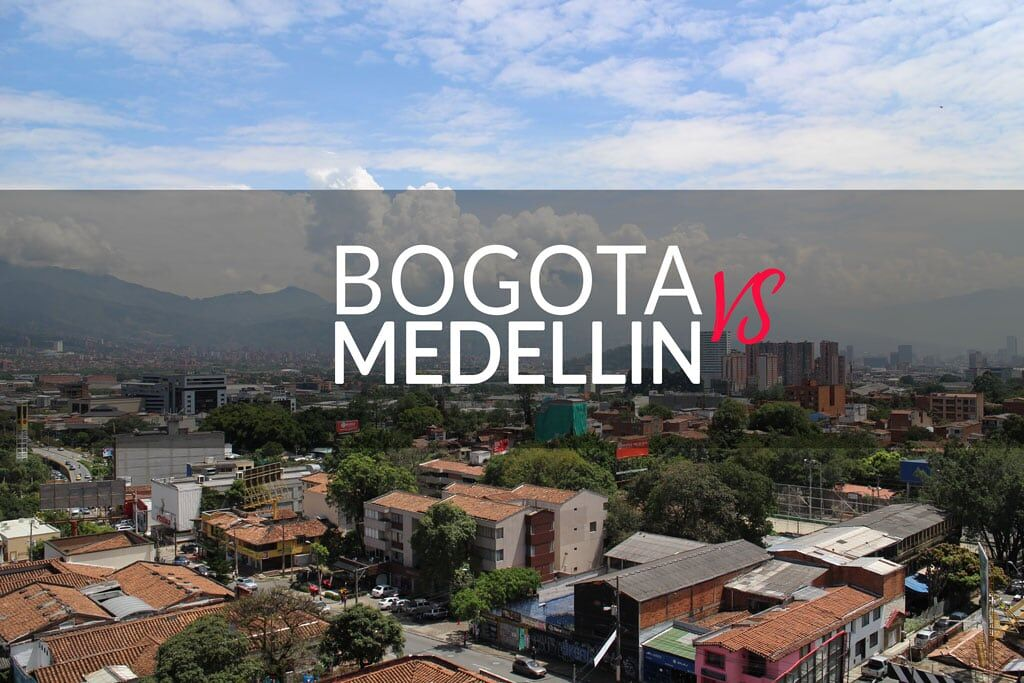bogota vs medellin best city in colombia
