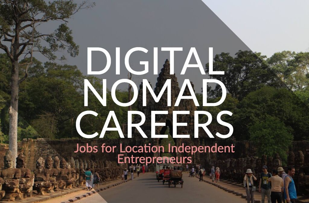digital nomad jobs for location independent entrepreneurs