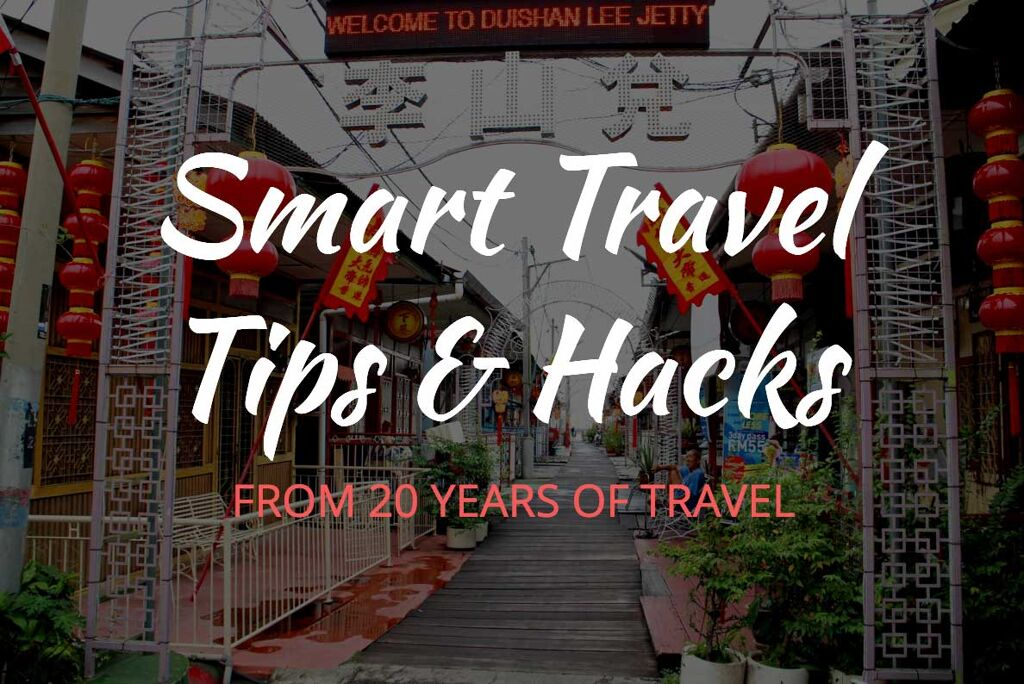 Smart Travel Tips and Travel Hacks