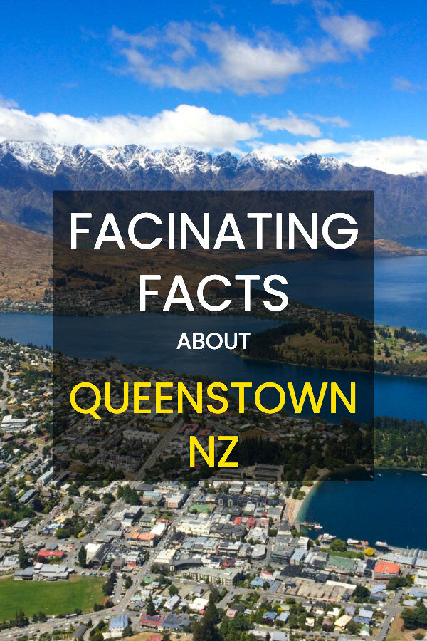 fascinating facts about queenstown