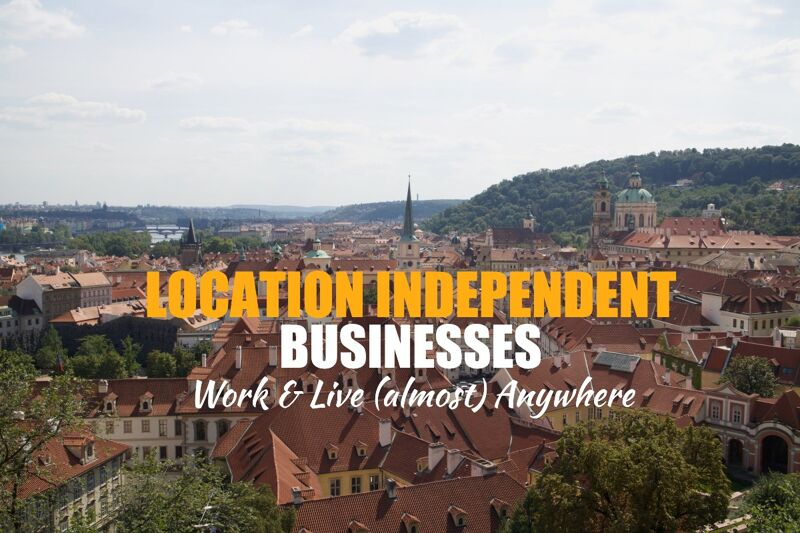 location independent businesses