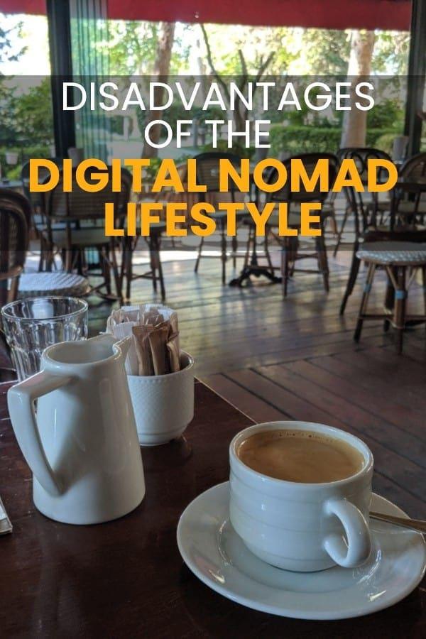 disadvantages of the nomadic lifestyle
