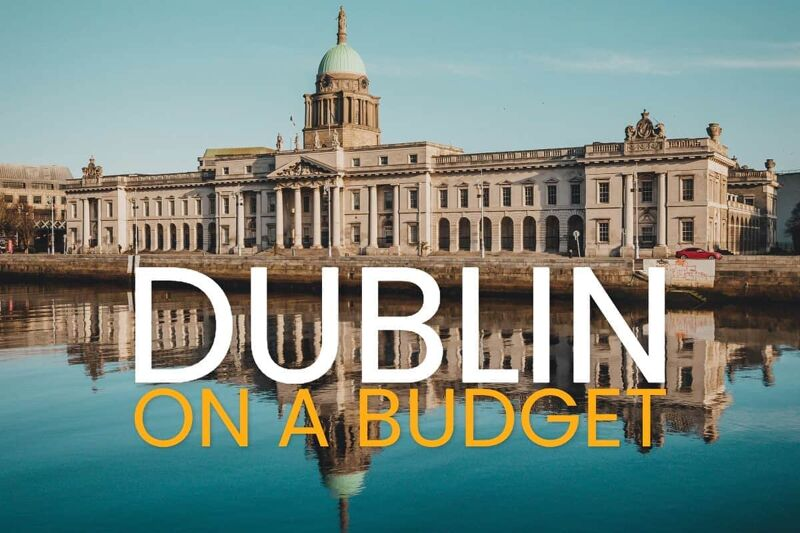 Dublin on a Budget | save money in Ireland's Capital City