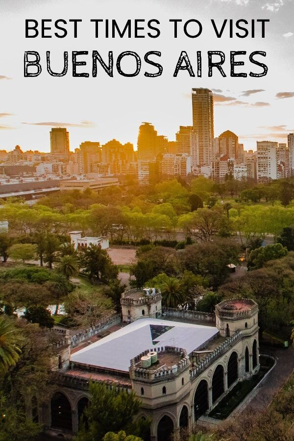 When To Visit Buenos Aires Argentina