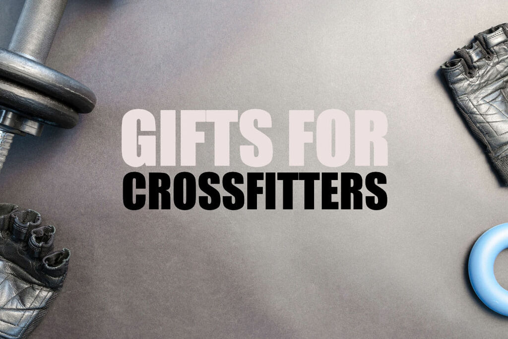 Best Gifts For CrossFitters