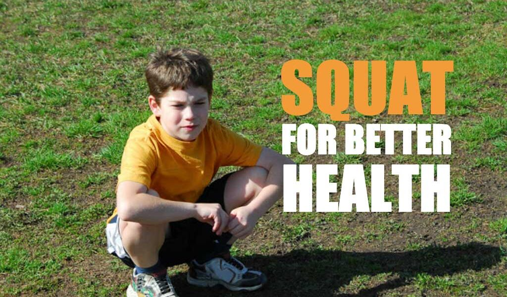 squatting position squat for better health