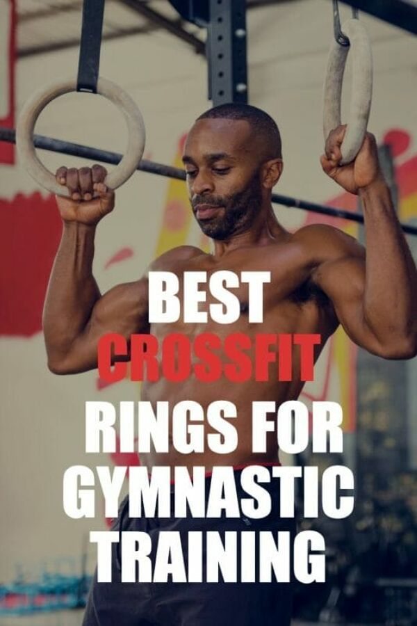 best CrossFit rings for gymnastic training