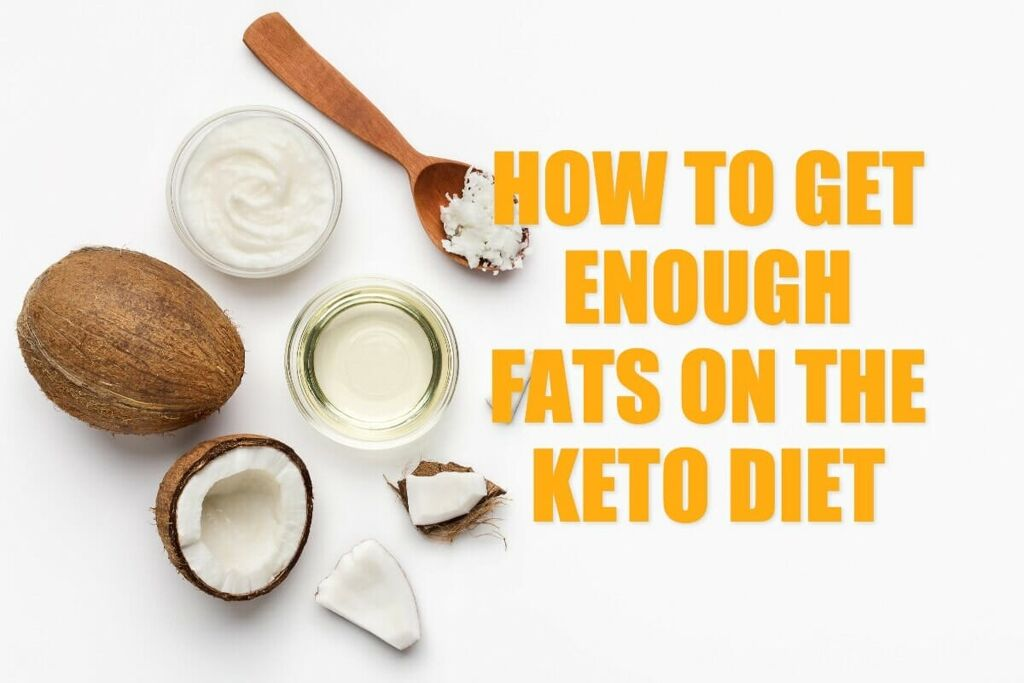 How to get enough fat on the keto diet – 8 Simple Rules